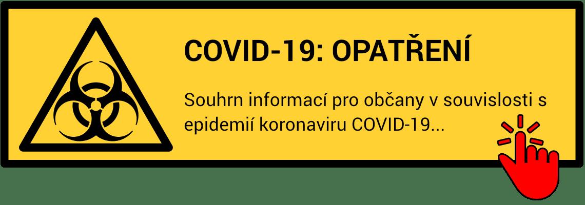 Informace týkající se epidemie koronaviru COVID-19 a přijatých opatřeních.